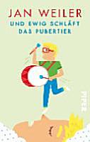 Und ewig schl  ft das Pubertier PDF