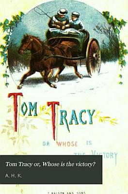 Tom Tracy Or  Whose is the Victory  PDF