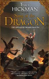 Song of the Dragon: The Annals of Drakis: Book One