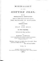 Mineralogy of the Scottish Isles: Volume 2