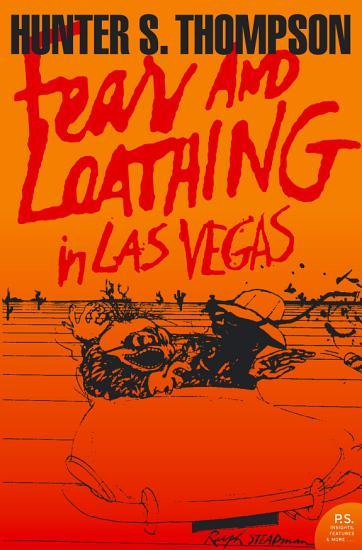 Fear and Loathing in Las Vegas  Harper Perennial Modern Classics  PDF