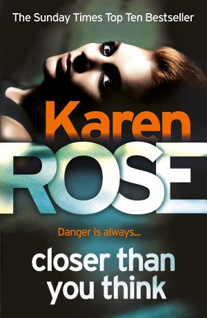 Closer Than You Think  The Cincinnati Series Book 1