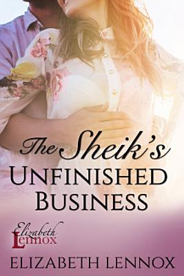 The Sheik s Unfinished Business