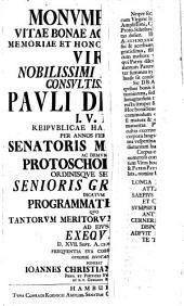 Monumentum vitae bonae ac diuturnae memoriae ... V. N. P. Draingii, Reip. Hamb. Senatoris ... dicatum Programmate fun