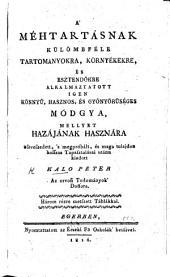 A' Méhtartásnak külömbféle tartományokra, környékekre, és esztendökre alkabmaztatott ... módgya, etc