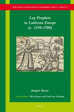 Lay Prophets in Lutheran Europe (c. 1550–1700)