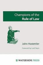 Champions of the Rule of Law