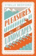 Pleasures and Landscapes PDF