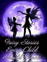 Fairy Stories Every Child Should Know PDF