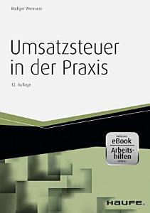 Umsatzsteuer in der Praxis   inkl  eBook und Arbeitshilfen online PDF