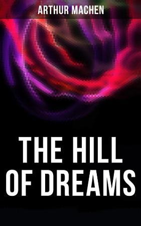 The Hill of Dreams PDF