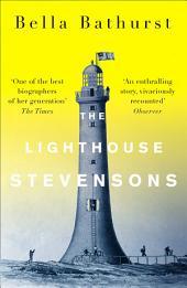 The Lighthouse Stevensons (Stranger Than...)