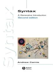 Syntax: A Generative Introduction, Edition 2