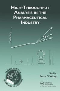 High Throughput Analysis in the Pharmaceutical Industry