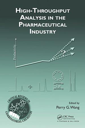 High Throughput Analysis in the Pharmaceutical Industry PDF