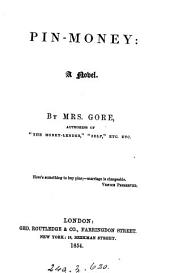 Pin money, by the authoress of 'The manners of the day'. by mrs. Gore