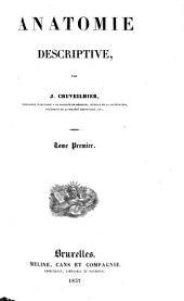 Anatomie descriptive par Jean Cruveilhier: Volume1