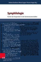 Symphilologie: Formen der Kooperation in den Geisteswissenschaften