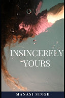 Insincerely Yours