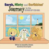 Sarah, Misty and Scribbles? journey to the house by the sea