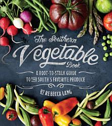 The Southern Vegetable Book Book PDF