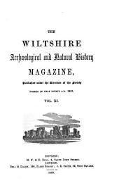The Wiltshire Archaeological and Natural History Magazine: Volumes 11-12