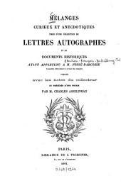 Mélanges curieux et anecdotiques tirés d'une collection de lettres autographes et de documents historiques ayant appartenu à Fossé-Darcosse