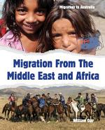 Migration From The Middle East and Africa