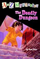 A to Z Mysteries  The Deadly Dungeon PDF