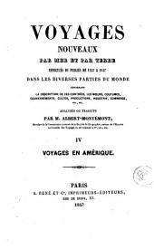 Voyages nouveaux par mer et par terre effectués de 1837 à 1847 dans les diverses parties du monde ..., 4