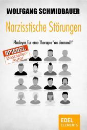 """Narzisstische Störungen: Plädoyer für eine Therapie """"on demand"""""""