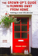 The Grown up s Guide to Running Away from Home PDF