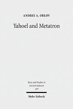 Yahoel and Metatron PDF