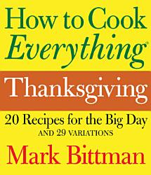 How To Cook Everything Thanksgiving Book PDF
