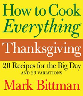 How to Cook Everything  Thanksgiving Book