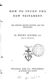 How to study the New Testament. [3 vols., vol. 1 is of the 2nd ed.].