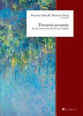 Trovarsi accanto: Per gli ottant'anni di Vincenzo Vitiello