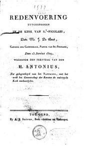Redenvoering uytgesproken in de kerk van St-Nicolaes, door M. J. De Bast [...] 13 Junius 1809, weézende den feestdag van den H. Antonius, ter gelegenheyd van het tafereel met hetwelk het Genootschap der konsten de voórzeyde kerk verheerlykte
