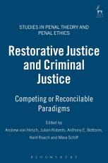 Restorative Justice and Criminal Justice PDF