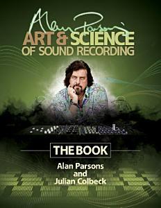 Alan Parsons' Art & Science of Sound Recording