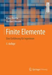 Finite Elemente: Eine Einführung für Ingenieure, Ausgabe 5