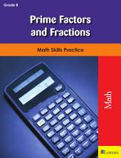 Prime Factors and Fractions: Math Skills Practice