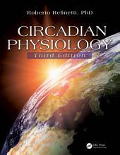 Circadian Physiology, Third Edition: Edition 3