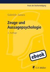 Zeuge und Aussagepsychologie: Ausgabe 2