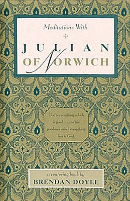 Meditations with Julian of Norwich PDF
