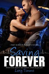 Saving Forever - Part 8: Medical Romance Dark Romance