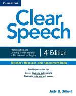 Clear Speech Teacher's Resource and Assessment Book