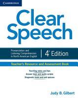 Clear Speech Teacher s Resource and Assessment Book PDF