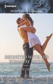 Reunited with His Runaway Bride