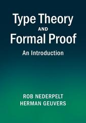 Type Theory and Formal Proof: An Introduction